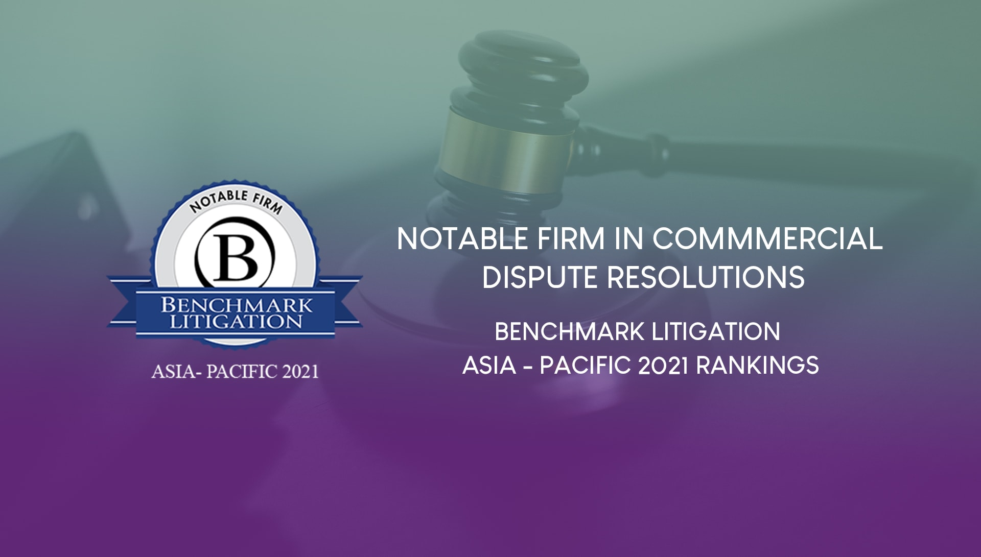 Notable Firm in Commercial Dispute Resolution